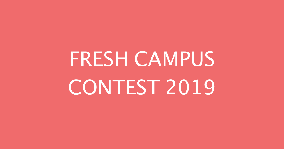 FRESH CAMPUS CONTEST 2019